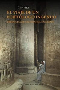 El viaje de un egiptólogo ingenuo